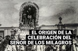 Señor de los Milagros: este es el origen de la celebración del Mes Morado