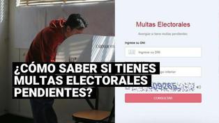 Elecciones 2021: conoce los pasos para saber si tienes multas electorales pendientes de pago