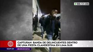 Capturan a banda criminal en fiesta clandestina en Lima Sur