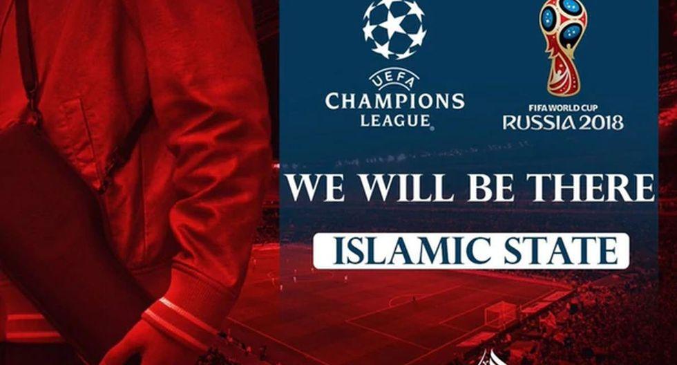 ISIS amenazó con estar presente en la Champions League y Rusia 2018.